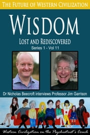 Wisdom - Lost and Rediscovered ebook by Nicholas Beecroft