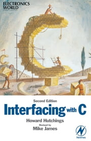 Interfacing with C ebook by Howard Hutchings,Mike James