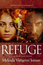 Refuge ebook by Melinda Viergever Inman