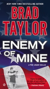 Enemy of Mine - A Pike Logan Thriller ebook by Brad Taylor