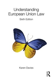 Understanding European Union Law ebook by Karen Davies