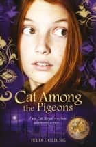Cat Among the Pigeons ebook by Julia Golding