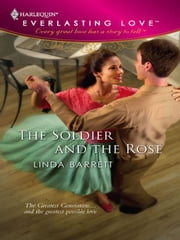Soldier and the Rose ebook by Linda Barrett
