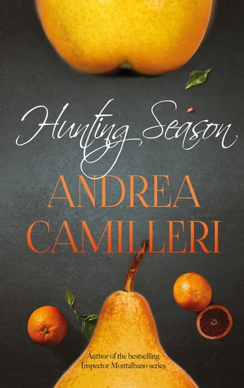 Hunting Season eBook by Andrea Camilleri
