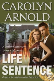Life Sentence ebook by Carolyn Arnold
