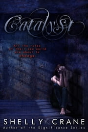 Catalyst ebook by Shelly Crane