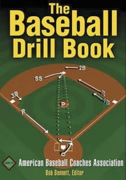 Baseball Drill Book, The ebook by