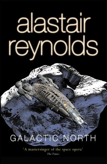 Galactic North ebook by Alastair Reynolds