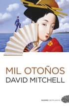 Mil otoños ebook by David Mitchell