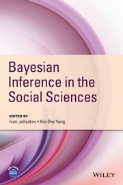 Bayesian Inference in the Social Sciences ebook by Ivan Jeliazkov,Xin-She Yang
