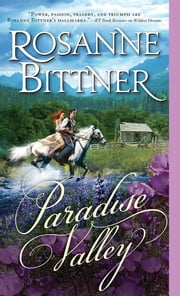 Paradise Valley ebook by Rosanne Bittner