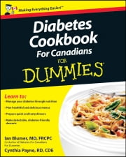 Diabetes Cookbook For Canadians For Dummies ebook by Cynthia Payne,Ian Blumer