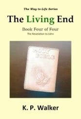 The Living End ebook by K. P. Walker