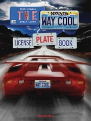 The Way Cool License Plate Book ebook by Leonard Wise
