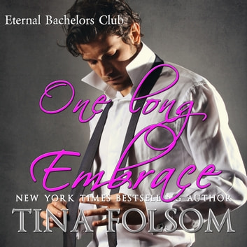 One long Embrace (Eternal Bachelors Club #5) audiobook by Tina Folsom