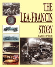 The Lea-Francis Story ebook by Barrie Price