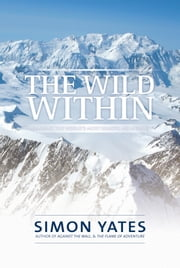 The Wild Within ebook by Simon Yates