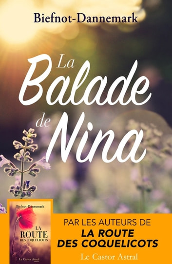 La Balade de Nina ebook by Véronique Biefnot,Francis Dannemark
