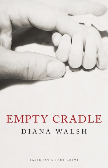 Empty Cradle ebook by Diana Walsh