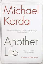 Another Life - A Memoir of Other People ebook by Michael Korda