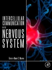 Intercellular Communication in the Nervous System ebook by Malenka, Robert