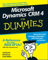 Microsoft Dynamics CRM 4 For Dummies ebook by Joel Scott,David Lee,Scott Weiss