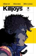 The True Lives of the Fabulous Killjoys ebook by Gerard Way