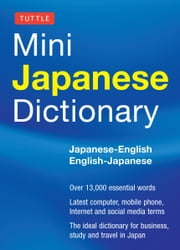 Tuttle Mini Japanese Dictionary - Japanese-English English-Japanese ebook by Yuki Shimada,Taeko Takeyama