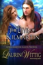 The Devil of Kilmartin ebook by Laurin Wittig