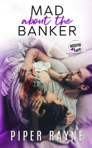 Mad about the Banker ebook by Piper Rayne