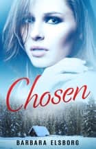 Chosen ebook by Barbara Elsborg