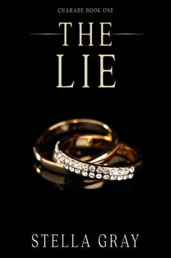 The Lie ebook by Stella Gray