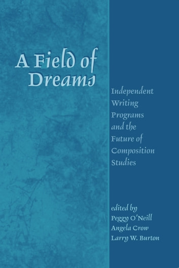 Field Of Dreams ebook by Peggy O'Neill