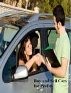 Buy and Sell Cars for Profits ebook by V.T.