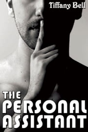 The Personal Assistant ebook by Tiffany Bell