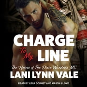 Charge To My Line audiobook by Lani Lynn Vale