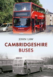 Cambridgeshire Buses ebook by John Law