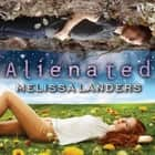 Alienated livre audio by Melissa Landers