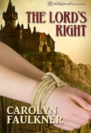 The Lord's Right ebook by Carolyn Faulkner