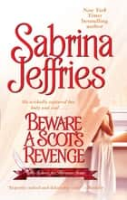 Beware a Scot's Revenge ebook by Sabrina Jeffries