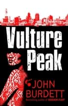 Vulture Peak ebook by John Burdett