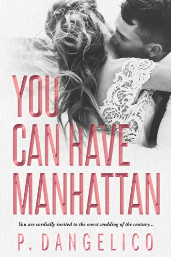 You Can Have Manhattan ebook by P. Dangelico