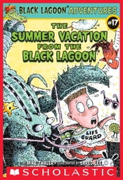 The Summer Vacation from the Black Lagoon ebook by Mike Thaler,Jared Lee