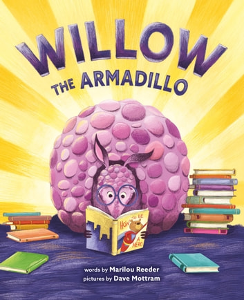 Willow the Armadillo ebook by Marilou Reeder