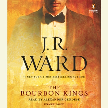 The Bourbon Kings audiobook by J.R. Ward