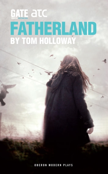 Fatherland ebook by Tom Holloway