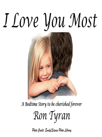 I Love You Most ebook by Ron Tyran