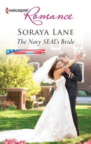 The Navy SEAL's Bride ebook by Soraya Lane