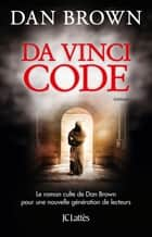 Da Vinci Code - Nouvelle édition eBook by Dan Brown