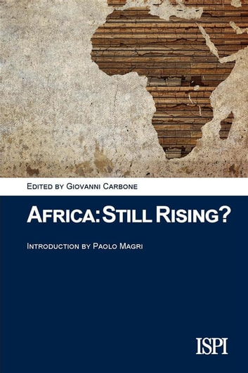 Africa: Still Rising? ebook by Giovanni Carbone